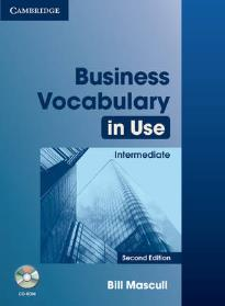 BUSINESS VOCABULARY IN USE INTERMEDIATE STUDENT'S BOOK W/A (+ CD-ROM) 2ND ED