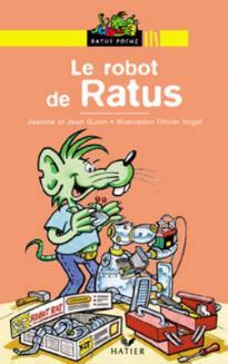 RP 1: LE ROBOT DE RATUS (LECTEUR DEBUTANTS)
