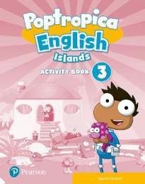 POPTROPICA ENGLISH ISLANDS 3 ACTIVITY BOOK