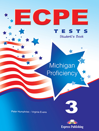 ECPE TESTS FOR THE MICHIGAN PROFICIENCY 3 STUDENT'S BOOK (+ DIGIBOOKS APP) 2013 FORMAT