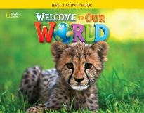 WELCOME TO OUR WORLD 3 WORKBOOK AMER. ED.