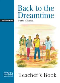 GR INTERMEDIATE: BACK TO DREAMTIME TEACHER'S BOOK