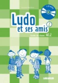 LUDO ET SES AMIS 2 A1.2 GUIDE PEDAGOGIQUE (+ AUDIO CD (2)) N/E