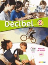 DECIBEL 2 A2.1 METHODE (+ CD + DVD)