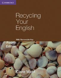 RECYCLING YOUR ENGLISH ( + REMOVABLE KEY) 4TH ED