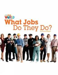 OUR WORLD 2: WHAT JOBS DO THEY DO? - AME