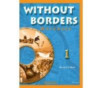 WITHOUT BORDERS 1 WORKBOOK