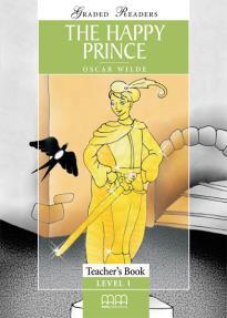 GR 1: THE HAPPY PRINCE TEACHER'S BOOK