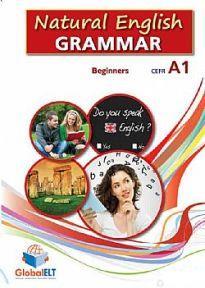 NATURAL ENGLISH GRAMMAR A1 BEGINNER STUDENT'S BOOK