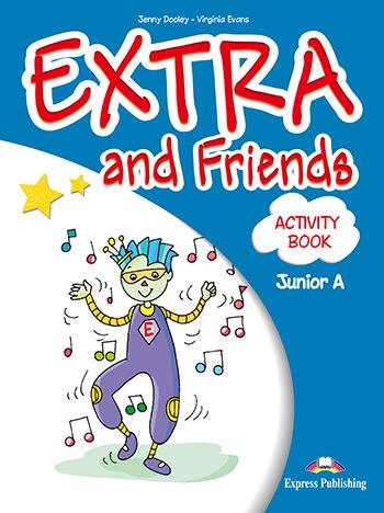 EXTRA & FRIENDS JUNIOR A WORKBOOK