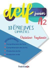 DELF JUNIOR A2 10 EPREUVES COMPLETES