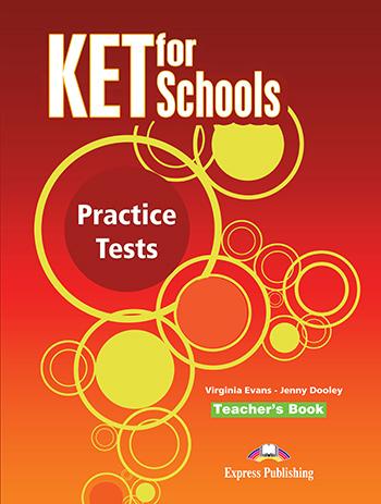 KET FOR SCHOOLS PRACTICE TESTS TEACHER'S BOOK
