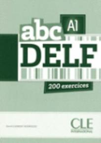 ABC DELF A1 (+ CD + CORRIGES) + TRANSCRIPTIONS