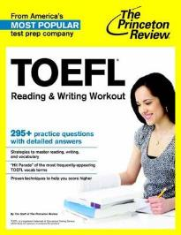 PRINCETON REVIEW, THE: TOEFL READING & WRITING WORKOUT