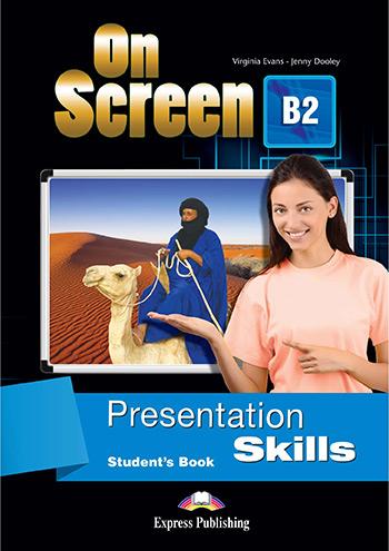 ON SCREEN B2 PRESENTATION SKILLS