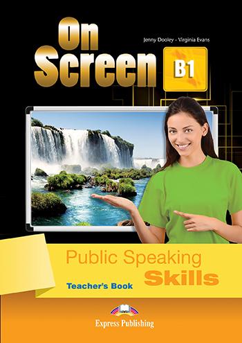 ON SCREEN B1 PUBLIC SPEAKING SKILLS TCHRS