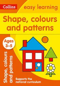 EASY LEARNING SHAPES, COLOURS AND PATTERNS N/E  PB