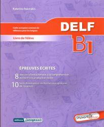 DELF B1 ECRIT METHODE N/E