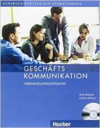 GESCHAFTS KOMMUNIKATION VERHANDLUNGSSPRACHE (+ CD)