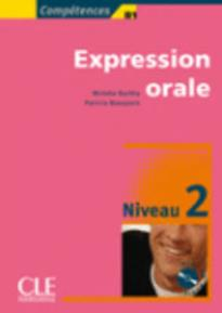 EXPRESSION ORALE 2 A2 + B1 METHODE (+ CD)