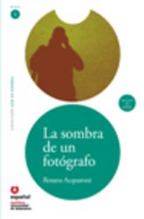 LECTURAS GRADUADAS 1: LA SOMBRA FOTOGRAFO (+ CD)