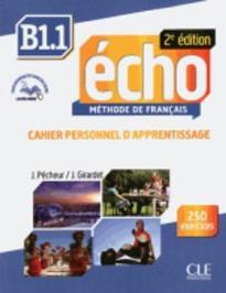 ÉCHO B1.1 CAHIER (+ LIVRE WEB + AUDIO CD) 2ND ED