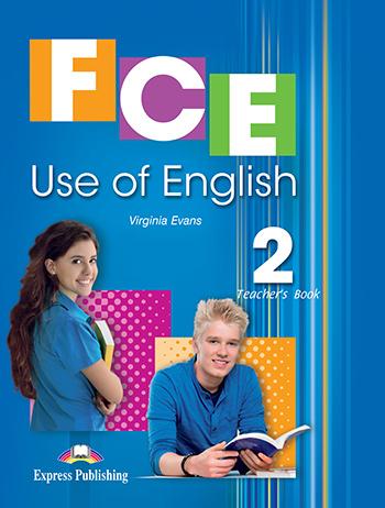 FCE USE OF ENGLISH 2 TEACHER'S BOOK  EDITION 2014