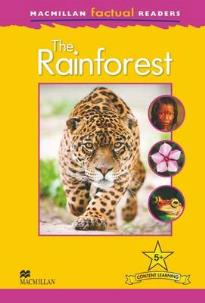 MACMILLAN FACTUAL READERS 5: THE RAINFOREST