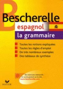 BESCHERELLE LA GRAMMAIRE ESPAGNOL N/E FL