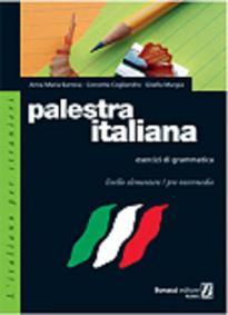 PALESTRA ITALIANA DI GRAMMATICA 1 ESERCIZI
