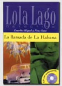 LOLA LAGO 2: LA LLAMADA DE LA HABANA (+ CD)