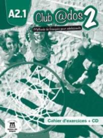 CLUB @DOS 2 A2.1 CAHIER (+ CD)