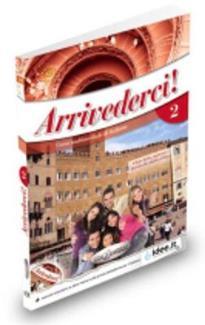 ARRIVEDERCI 2 STUDENTE ED ESERCIZI (+ AUDIO CD)