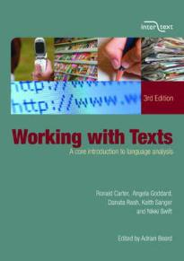 WORKING WITH TEXTS: A CORE INTRODUCTION TO LANGUAGE ANALYSIS PB