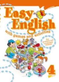 EASY ENGLISH WITH GAMES AND ACTIVITIES 4 (+ CD)