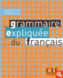 GRAMMAIRE EXPLIQUEE FRANCAIS NIVEAU INTERMEDIAIRE METHODE