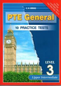 PTE GENERAL LEVEL 3 10 PRACTICE TESTS