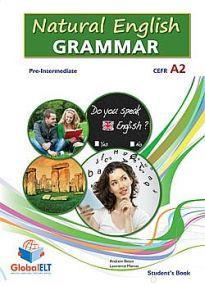 NATURAL ENGLISH GRAMMAR A2 PRE-INTERMEDIATE STUDENT'S BOOK