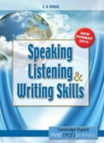 SPEAKING LISTENING & WRITING SKILLS FIRST FOR SCHOOLS STUDENT'S BOOK FORMAT 2015