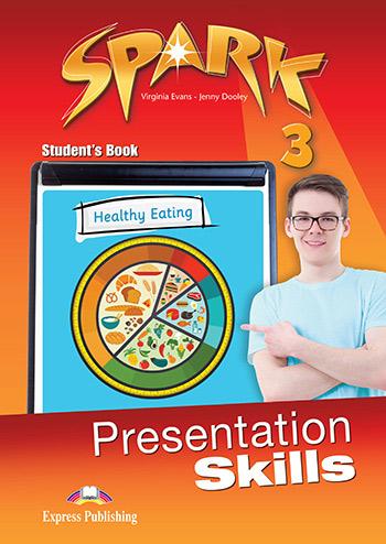 SPARK 3 PRESENTATION SKILLS STUDENT'S BOOK