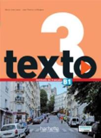 TEXTO 3 B1 METHODE (+ DVD ROM + MANUEL NUMERIQUE)