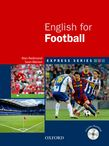 ENGLISH FOR FOOTBALL (+ CD-ROM)