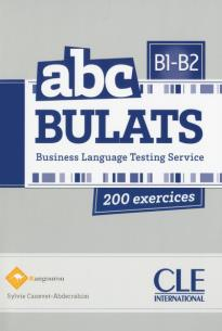 ABC BULATS B1 + B2 200 EXERCICES (+ AUDIO CD)