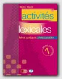 ACTIVITES LEXICALES 1 : FICHES PRATIQUES PHOTOCOPIABLES