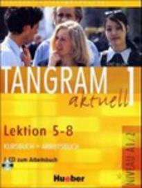 TANGRAM AKTUELL 1 KURSBUCH & ARBEITSBUCH (5-8)