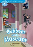 OXFORD READ & IMAGINE 1: ROBBERS AT THE MUSEUM