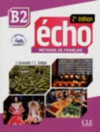 ÉCHO B2 METHODE (+ LIVRE WEB + MP3) 2ND ED