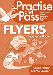 PRACTISE AND PASS FLYERS TEACHER'S BOOK  (+ CD)