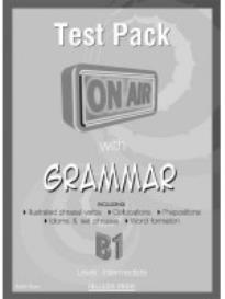 ON AIR WITH GRAMMAR B1 INTERMEDIATE TEST