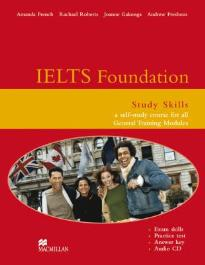 IELTS FOUNDATION STUDY SKILLS (+ CD) A SELF STUDY COURSE FOR ALL GENERAL MODULES 2ND ED